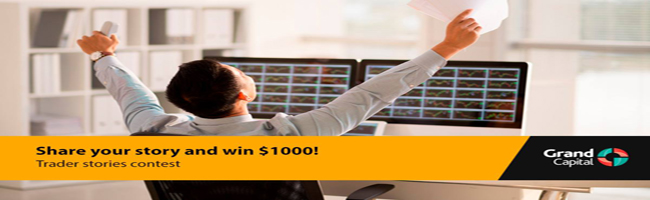 Forex Trader Stories Contest - Grand Capital