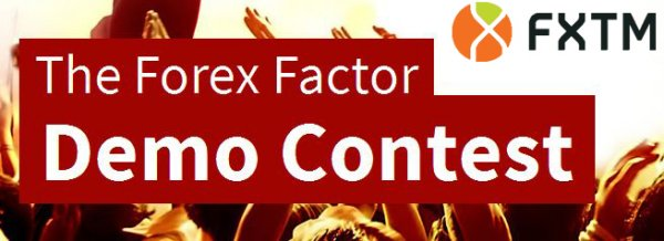Forex Factor Demo Trading Contest - Forex Time (FXTM)