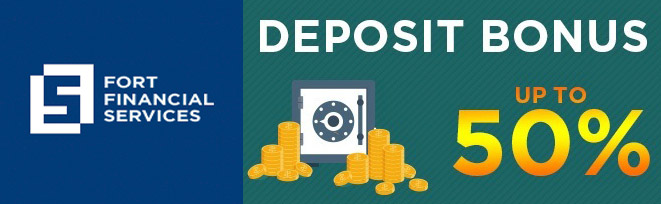 Up to 50% Bonus of Every Deposit - Fort Financial